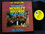 Dr. Demento Presents the Greatest Novelty Records Of All Time Volume II: the 1950's