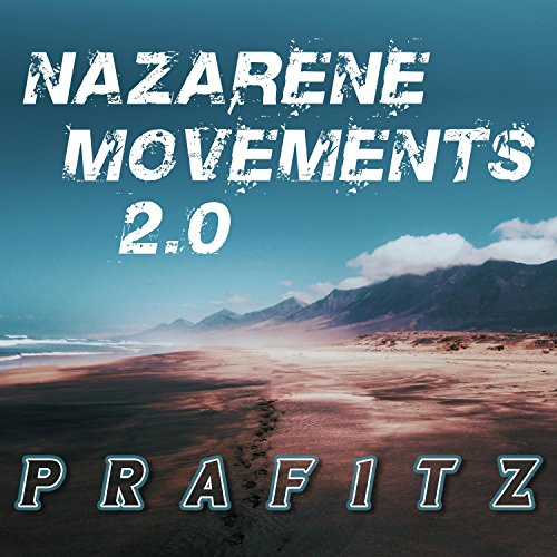 Prafitz - Nazarene Movements 2.0 (EP) 2018