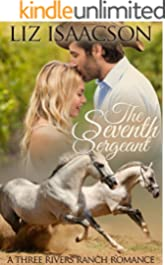 The Seventh Sergeant (Three Rivers Ranch Romance Book 6)