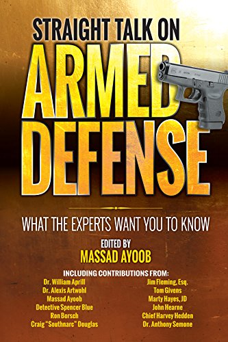 Straight Talk On Armed Defense  What The Experts Want You To Know