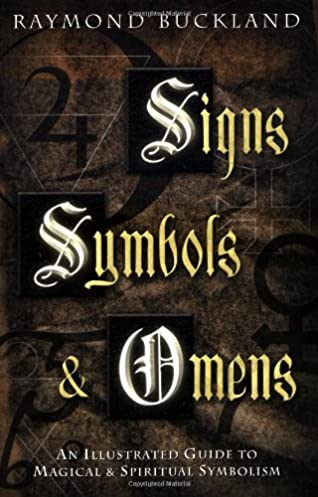 signs symbols omens an illustrated guide to magical spiritual rh amazon com book of signs and symbols - an illustrated guide to their origins and meanings Illustrated Workout Guide