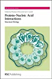 img - for Protein-Nucleic Acid Interactions: Structural Biology (RSC Biomolecular Sciences) book / textbook / text book