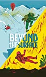 Beyond the Surface, , 1907704841