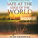 Safe at the Edge of the World: The Tour Audiobook by Jean Grainger Narrated by Patrick Moy