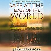 Safe at the Edge of the World   Jean Grainger