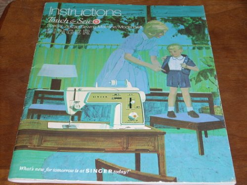 Singer Model 648 Instructions Touch & Sew Deluxe Zig-Zag Sewing Machine, Model 648