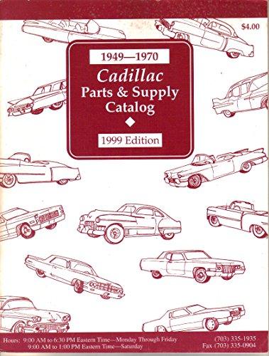 Cadillac Parts & Supply Catalog, 1949-1970, 1999 Edition