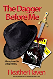 The Dagger Before Me (The Persephone Cole Vintage Mysteries Book 1)