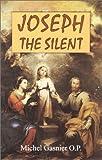 Joseph the Silent, Henri-Michel Gasnier, 0906138493