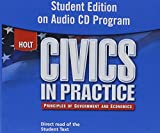 Civics in Practice: Principles of Government and Economics: Student Edition on Audio CD-ROM