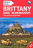 Signpost Guide Brittany and Normandy, Christopher Rice and Melanie Rice, 0762712562