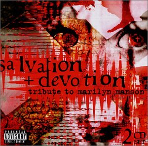 Salvation + Devotion: Tribute to Marilyn Manson by Vitamin Records