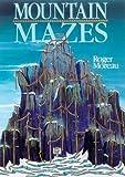 Mountain Mazes