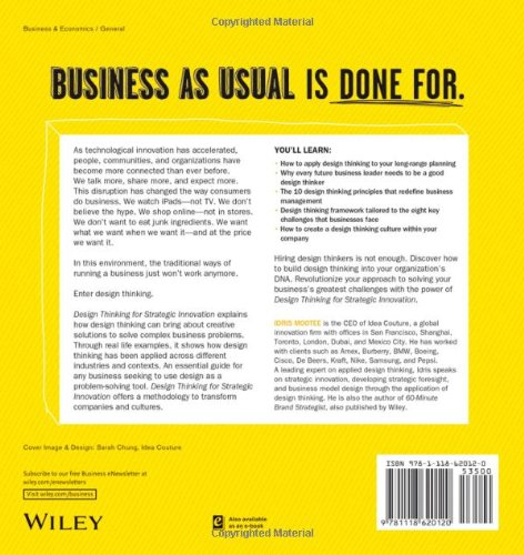 Design thinking for strategic innovation what they cant teach design thinking for strategic innovation what they cant teach you at business or design school idris mootee 9781118620120 amazon books altavistaventures Choice Image
