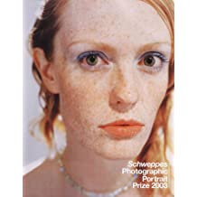 Schweppes Photographic Portrait Prize 2003: Including the Deloitte & Touche Award