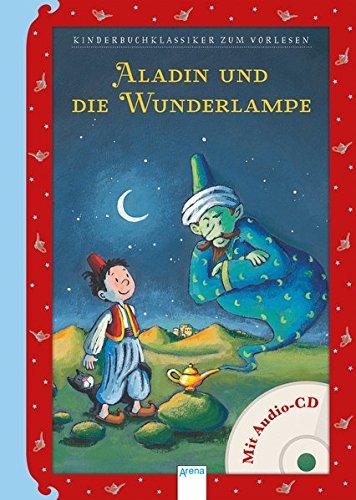 Aladin und die Wunderlampe: Kinderbuchklassiker zum Vorlesen: