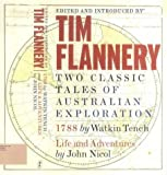 Two Classic Tales of Australian Exploration, Tim Flannery and Watkin Tench, 1876485612