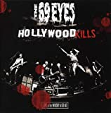 Hollywood Kills: Live at the Whiskey a Go Go