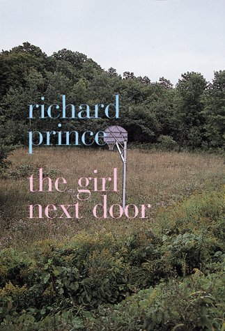 Download Richard Prince: The Girl Next Door pdf