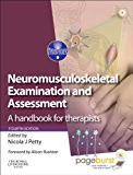 Neuromusculoskeletal Examination and Assessment E-Book: A Handbook for Therapists (Physiotherapy Essentials)