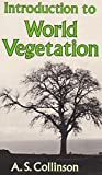 Introduction to World Vegetation, Collinson, A. S., 0045810133