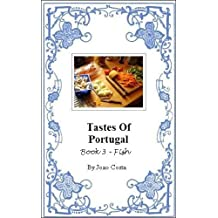 Tastes of Portugal - Book 3: Fish