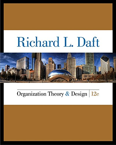 Organization Theory and Design  12 Edition (MindTap Course List)