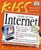 K. I. S. S. Guide to the Internet, Willie Lubka, 0751327387