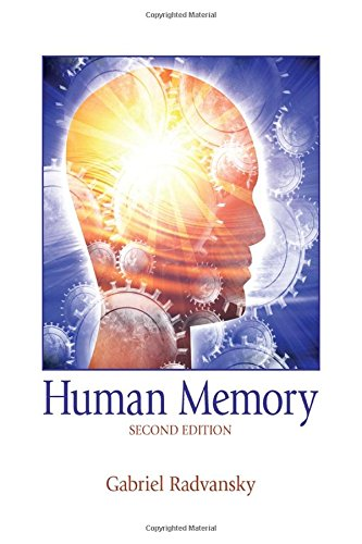 Human Memory: Second Edition by Radvansky Gabriel A