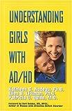 Understanding Girls With AD/HD