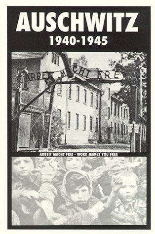 Auschwitz, 1940-1945 Kazimierz Smolen