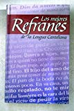 img - for Los Mejores Refranes (Spanish Edition) book / textbook / text book