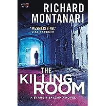 The Killing Room: A Balzano & Byrne Novel (A Byrne & Balzano Thriller Book 2)