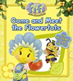 "Come and Meet the Flowertots: Lost and Found Storybook ( "" Fifi and the Flowertots "" )"