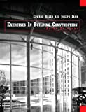 Exercises in Building Construction, Third Edition