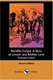 Benefits Forgot, Honore Willsie, 1406582727