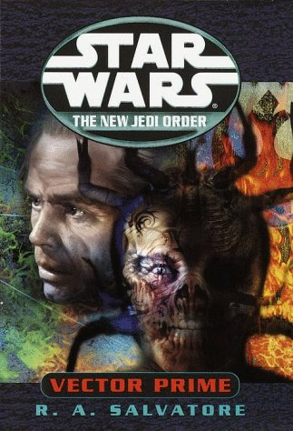 Vector Prime (Star Wars: The New Jedi Order, Book 1), R.A. Salvatore