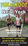 img - for Fun on Foot in New York by Warwick Ford (2009-05-01) book / textbook / text book