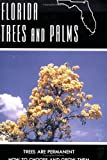 img - for Florida Trees and Palms: Trees are Permanent - How to Choose and Grow Them book / textbook / text book
