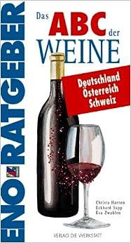 Das ABC der Weine Deutschland, Österreich, Schweiz.