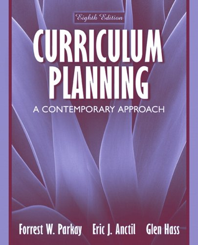 Curriculum Planning: A Contemporary Approach (8th Edition)