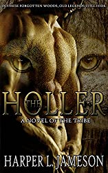 The Holler: A Novel of the Tribe