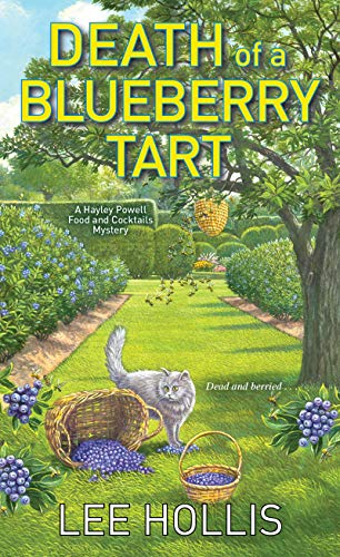 Death of a Blueberry Tart (Hayley Powell Mystery Book 12) by [Hollis, Lee]