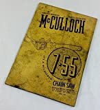 Mcculloch 7-55 Chain Saw Service Repair Shop Manual Parts Catalog List 2 Stroke
