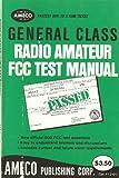 General Class Radio Amateur FCC Test Manual, Martin Schwartz, 0912146222