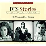 DES Stories : Faces and Voices of People Exposed to Diethylstilbestrol