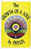 The Growth of a Soul, Phylos the Thibetan, 0912216077