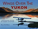 Wings over the Yukon