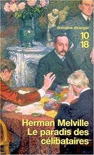 Le paradis des célibataires, Melville, Herman