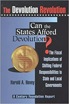 Can the States Afford Devolution? (Devolution Revolution)